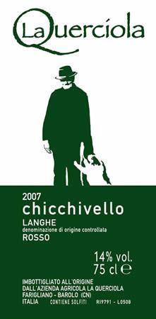 CHICCHIVELLO Langhe Rosso 2007